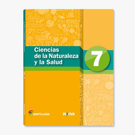 Ciencias de la Naturaleza y la Salud 7   Santillana
